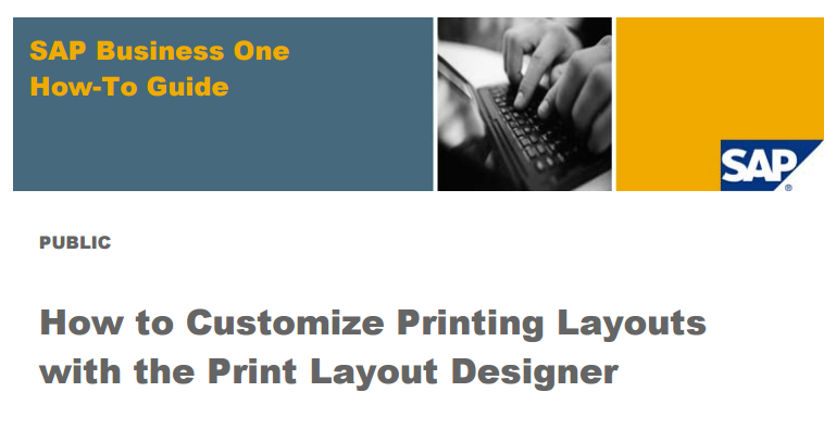Customize Printing Layouts in SAP Business One